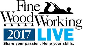 Fine Woodworking Magazine Online Subscription by Fine Woodworking Live 2017 Finewoodworking