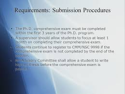 Requirements  Submission Procedures     The Ph D  comprehensive exam must be completed within SlidePlayer