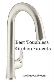 no more mess best touchless kitchen faucet reviews 2017 the no more mess best touchless kitchen faucet reviews 2017 the faucet hub
