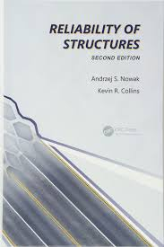 reliability of structures second edition andrzej s nowak kevin