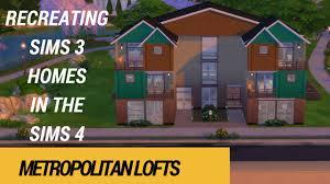 Metropolitan Shed Metropolitan Lofts Recreating Sims 3 Houses In The Sims 4