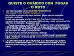 QUISTE O <b>OVÁRICO</b> CON FUGAS O