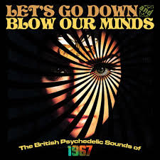 halloween sounds cd let u0027s go down u0026 blow our minds the british psychedelic sounds of