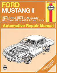 haynes 36049 service repair manual ford mustang ll 1974 thru 1978
