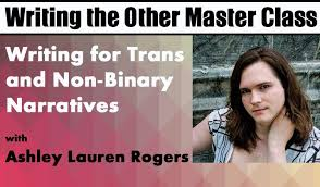 Writing for Trans and Non Binary Narratives   On Demand Master