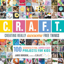 new book features 100 crafty upcycling projects for kids make
