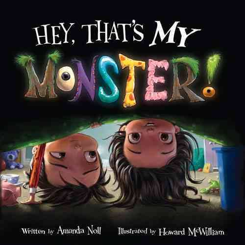 Hey, that's my monster! - Amanda Noll