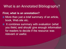 What is an Annotated Bibliography  First  what is an annotation     SlidePlayer