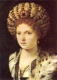 Isabella d'Este (first women of the renaissance)