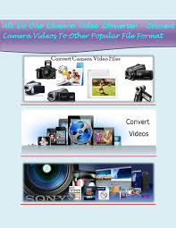 all in one camera video converter convert camera videos to other