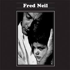 NickDrake.com :: View topic - FRED NEIL-legendary folk hero-Buckley to Stills to Hardin. - 13238412
