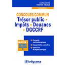 Concours commun trésor public - impôts - douanes - DGCCRF - Livre ...