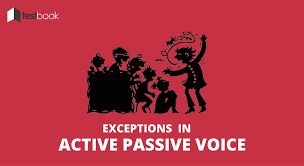 Change Active Voice To Passive Voice Worksheets Exceptions In Active Passive Voice Advanced Cases Testbook Blog