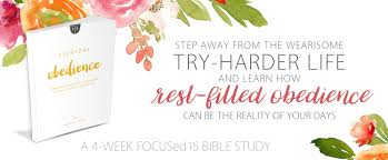 everyday obedience focused15 bible study u2013 katie orr