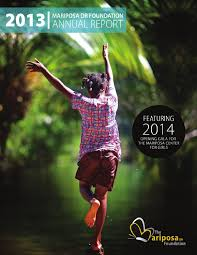 2013 mariposa dr foundation annual report by the mariposa dr