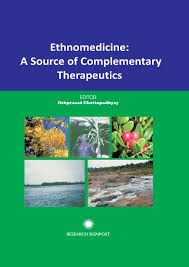 Ethnomedicine  A Source of Complementary Therapeutics by Research Signpost   issuu