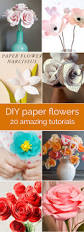 Flowers Home Decoration 20 Diy Paper Flower Tutorials How To Make Paper Flowers