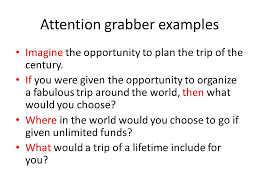 Travel Essay  Introduction  at least four sentences  Attention     Attention grabber
