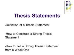 good thesis statement starters Writing Workshop The Introduction Paragraph Prepared by Thesis Statements Definition of a Thesis Statement How to Construct a Strong Thesis Statement How