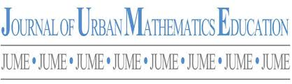 Journal of Urban Mathematics Education Journal of Urban Mathematics Education