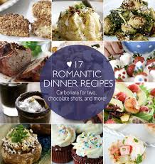 Dinners Ideas For Two 16 Romantic Dinner Recipes