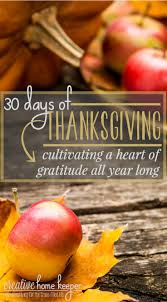psalms of thanksgiving list 30 days of thanksgiving cultivating a heart of gratitude all year