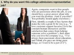 Top    college admissions representative interview questions and answ              Why do you want this college admissions representative