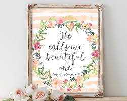 Bible Verses For The Home Decor He Calls Me Beautiful One Bible Verse Scripture Art Song Of