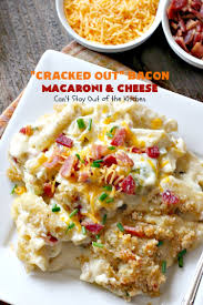 cracked out bacon macaroni and cheese can u0027t stay out of the kitchen
