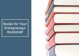 entrepreneurship books 3 of the best entrepreneur books you