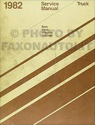 1982 dodge ram van voyager u0026 wagon repair shop manual original