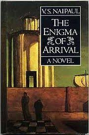 The Enigma of Arrival: A Novel in Five Sections, Naipaul, V. S.