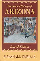 Marshall Trimble, Roadside History of Arizona