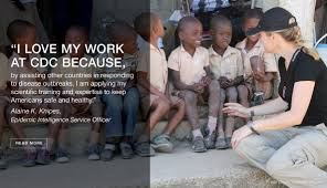 cdc global health i love my work at cdc because by assisting other countries in disease outbreaks i