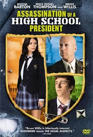 Assassination of a High School President (2008)