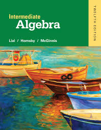 Lial  Hornsby  amp  McGinnis  Intermediate Algebra    th Edition Intermediate Algebra    th Edition