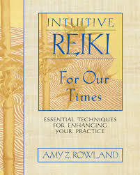 intuitive reiki for our times essential techniques for enhancing