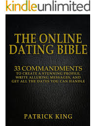 Love at First Click  The Ultimate Guide to Online Dating   Kindle     Amazon com The Online Dating Bible     Proven Commandments to Create a