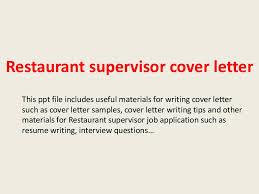 Restaurant supervisor cover letter SlideShare