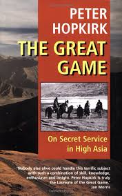 "Book: ""The Great Game - On Secret Service in High Asia"""
