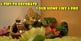 Tips To Decorate Home 6 Tips To Decorate Your Home Like A Pro Worthview