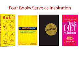 It     s Not About Willpower  Make It a Habit  by Caren Baruch Feldman Four Books Serve as Inspiration