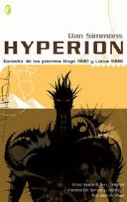 Hyperion (Los Cantos de Hyperion 1) – Dan Simmons  Images?q=tbn:ANd9GcSOXZh5mm4zYFxSU72zzmwn2zP7ijUcUPJOo-zehgvpeVSzXHQh