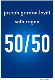 50:50 Fifty:Fifty 2011 (HD)
