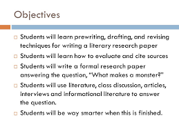 RESEARCH PAPER English III Objectives     Students will learn     SlidePlayer Objectives     Students will learn prewriting  drafting  and revising techniques for writing a literary    A Good Research Paper
