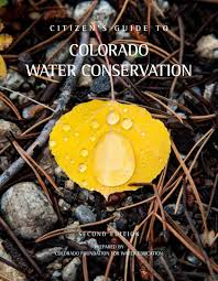 citizen u0027s guide to colorado water conservation second edition by