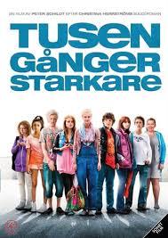 Tusen gånger starkare (2010) izle