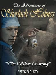 SHERLOCK HOLMES AND THE SILVER EARRING
