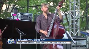 Detroit Jazz Festival Map 38th Annual Detroit Jazz Festival Canceled Due To Severe Weather