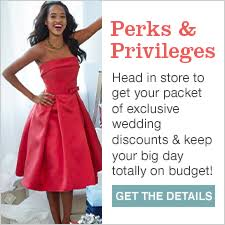Perks and Privileges  Head in store to get your packet of exclusive wedding discounts and Macy s